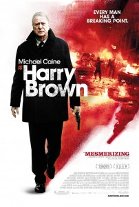 'Harry Brown' Isn't Quite Gran Torino, But You Wouldn't Want to Mess With Michael Caine Either!