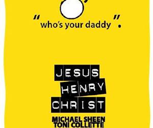 Tribeca Film Festival '11: Jesus Henry Christ Review