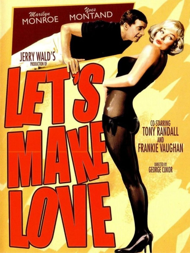 Lets Make Love poster 610x815 Did Ya Ever See… 'Let's Make Love' Starring Marilyn Monroe?