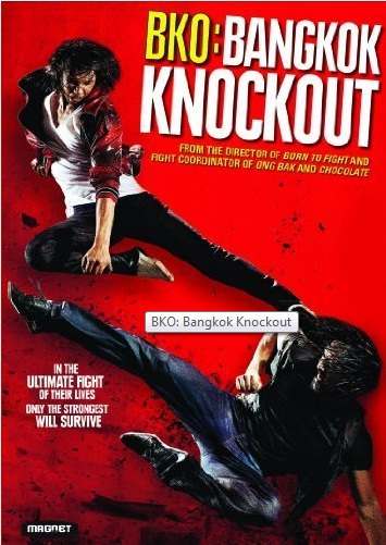 DVD Review: 'BKO: Bangkok Knockout' is What Action Junkie's Live For