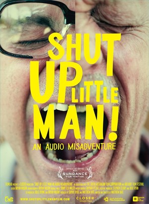 Movie Review: 'Shut Up Little Man!' Is a Documentary That Shows the Ugly Side of Viral Hits