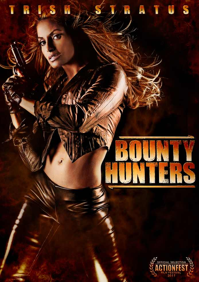 DVD Review: Trish Stratus Makes Her Feature Debut with 'Bounty Hunters'