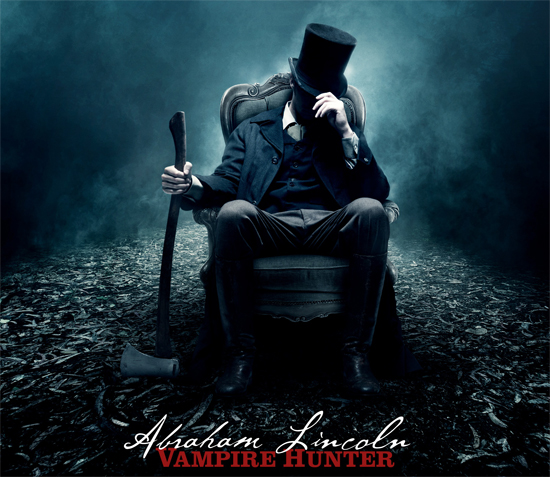 'Abraham Lincoln: Vampire Hunter' Domestic and International Teaser Trailers are Pretty Historically Accurate!