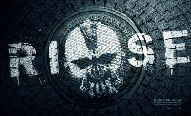 Dark Knight Rises Bane Sewer Poster 610x372 KeepEm Coming! Three New The Dark Knight Rises Posters
