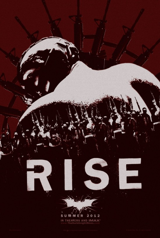 The Fire Rises Viral Poster KeepEm Coming! Three New The Dark Knight Rises Posters
