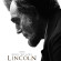 Blu-Ray Review: A Historic & Cinematic Look At LINCOLN