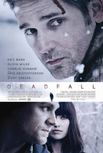 Deadfall poster 202x300 Movie Review: Deadfall is a Cool Time at the Movies