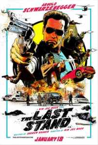 The Last Stand Poster nycc 202x300 Six 2013 U.S. Box Office Flops That Did Much Better Business Overseas