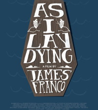Trailer: James Franco Adapts William Faulkner's 'As I Lay Dying'