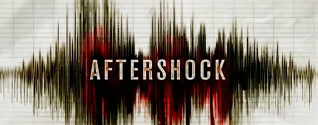 Aftershock Movie Review