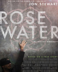 New Poster and Trailer for John Stewart's 'Rosewater'