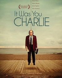 Movie Review: 'It Was You Charlie'