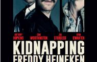 Movie Review: 'Kidnapping Freddy Heineken'
