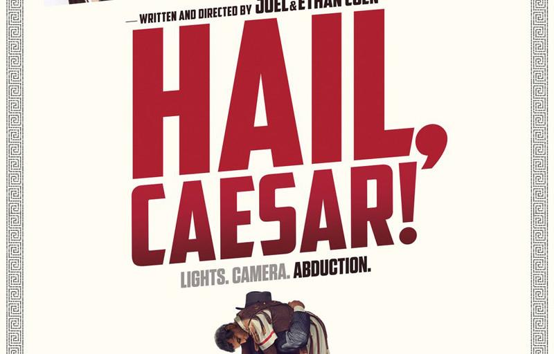 Movie Review: 'Hail, Caesar!'